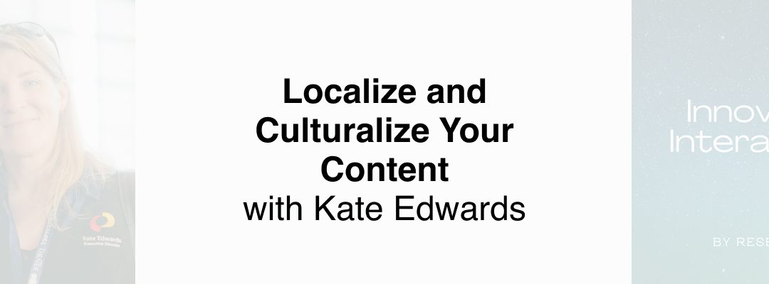 The Steps To Localize and Culturalize Your Content
